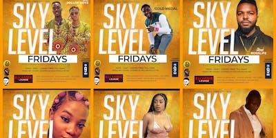 Sky Level Fridays