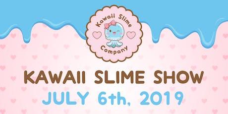 Kawaii Slime Show 2019 tickets