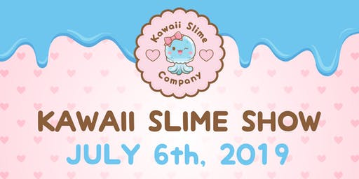 Kawaii Slime Show 2019