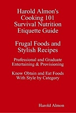 University Survival Nutrition Harold Almon's Cooking 101 Strategies Provisioning Wellness  512 821-2699, baesoe  University Etiquette  Outclass the Competition tickets