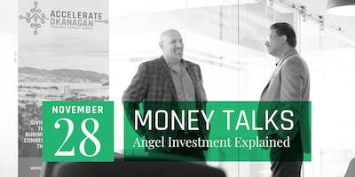 Money Talks | Angel Investment Explained