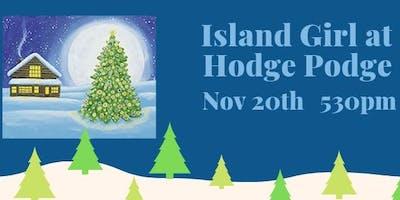Island Girl at Hodge Podge