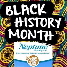 Neptune Black History Month (Neptune NJ) #blackhistorymonth logo