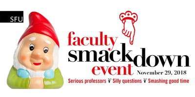 SFU Faculty Smackdown Event 2018