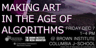 Making Art in the Age of Algorithms Symposium