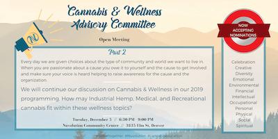 Cannabis & Wellness Advisory Committee - Part II