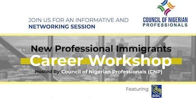 New Professional Immigrants Career Workshop