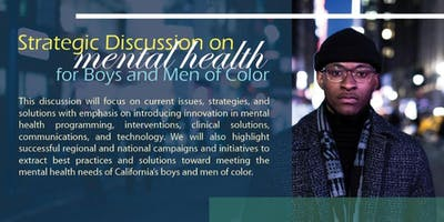 Strategic Discussion on Mental Health for Boys and Men of Color