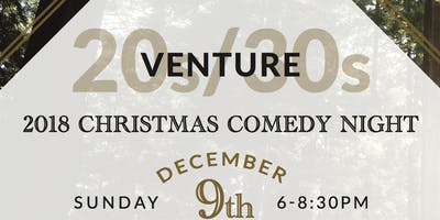 Venture 20s and 30s Christmas Comedy Night