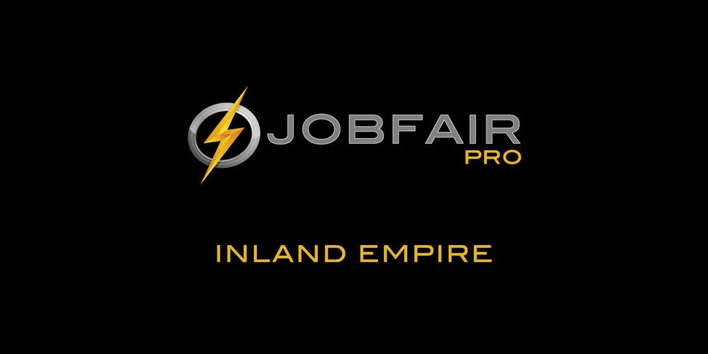 Inland Empire Job Fair - Get Hired in Inland Empire