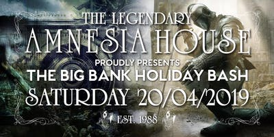 """Amnesia House proudly presents \""""The Big Bank Holiday Bash\"""""""