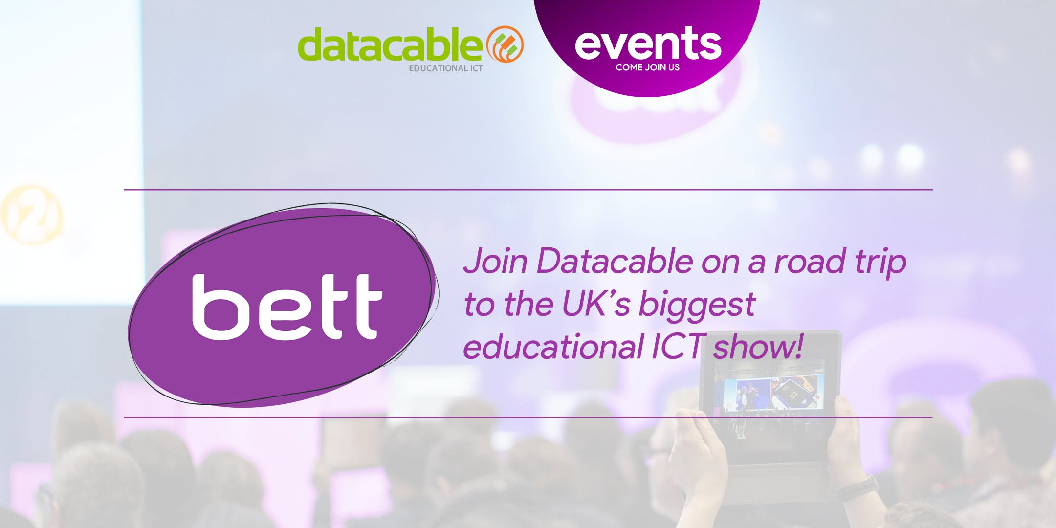 BETT 2019 with Datacable