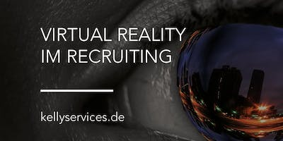 Kelly Breakfast: Virtual Reality im Recruiting