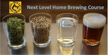 Next Level Home Brewing Course tickets