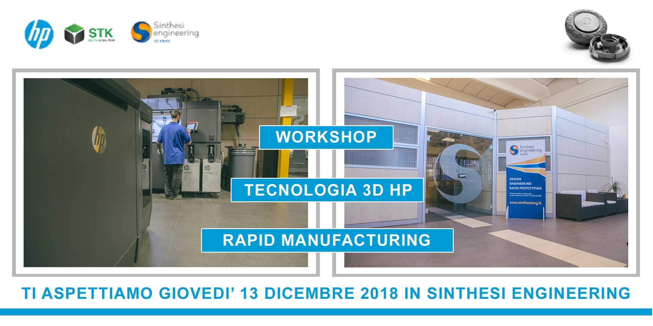 Workshop: Rapid Manufacturing con la tecnologia 3D HP