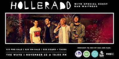 USC x FAM Presents: Hollerado with Special Guests Bad Waitress
