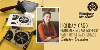 Holiday Card Printmaking with Katy Strass