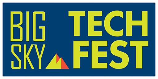 5th Annual Big Sky Tech Fest