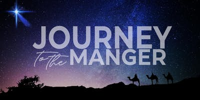 CHRISTMAS EVENT - JOURNEY TO THE MANGER