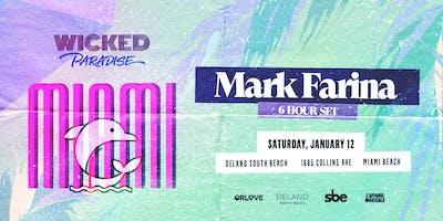 Wicked Paradise Miami ft. Mark Farina (6-Hour Set)