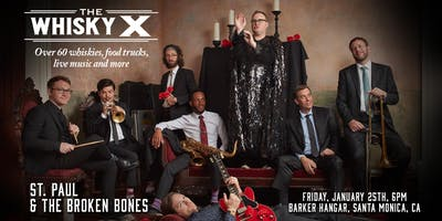 The WhiskyX Los Angeles with St. Paul & The Broken Bones Live