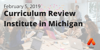 Curriculum Review Institute in Michigan 2019