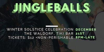 Jingle Balls, A Winter Solstice Celebration