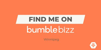 Find Me on Bumble Bizz - Winnipeg