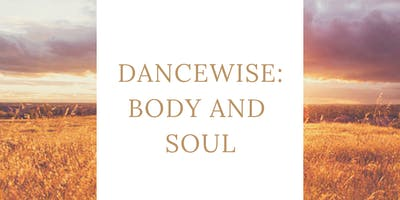 DanceWise: Body and Soul 2/2 7:30