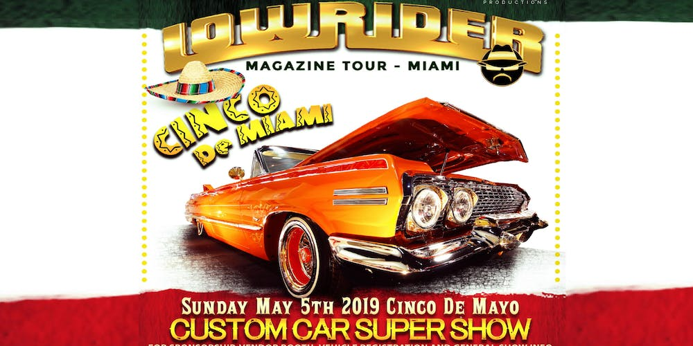 Miami Lowrider Car Show On Cinco De Mayo May 5 2019 Tickets Sun At 11 00 Am Eventbrite