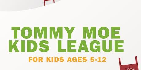 2020 Tommy Moe Kid's League tickets