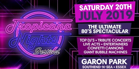 TROPICANA NIGHTS FESTIVAL tickets