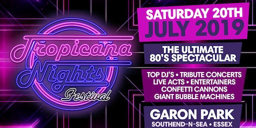 TROPICANA NIGHTS FESTIVAL