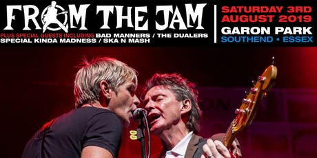 FROM THE JAM/BAD MANNERS/THE DUALERS Live tickets