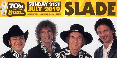 70'S IN THE SUN 2019 Feat SLADE,SWEET,HOT CHOCOLATE,T REXTASY tickets