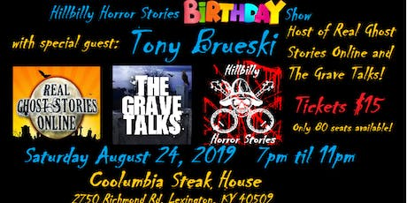 Hillbilly Horror Stories Birthday Show with Tony Brueski! tickets