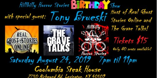 Hillbilly Horror Stories Birthday Show with Tony Brueski!