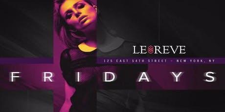 Le Reve Fridays tickets
