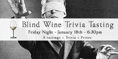Friday Night Trivia & Blind Wine Tasting 1/18