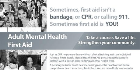 Adult Mental Health First Aid September 13, 2019 tickets