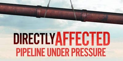 Directly Affected: Pipeline Under Pressure
