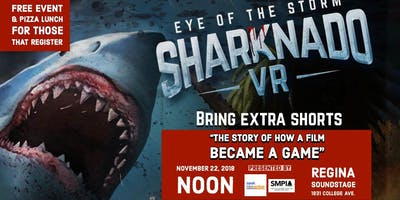 Lunch & Learn: From Film to Game-The Making of Eye of the Storm Sharknado VR