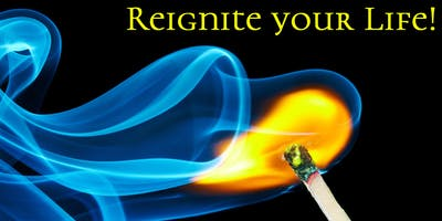 Reignite your Life! A two-evening workshop to take charge of your goals.