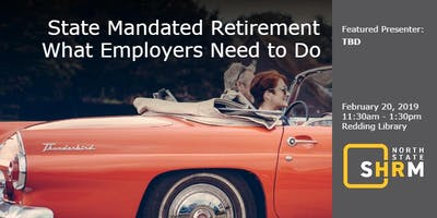 State Mandated Retirement - What Employers Need to Do