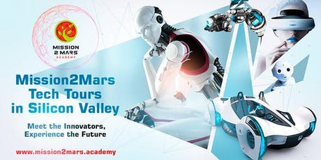 A Custom Tour to Silicon Valley Tech Companies with Mission2Mars Academy tickets