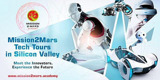 Custom Tour to Silicon Valley Tech Companies with Mission2Mars Academy
