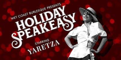 Wet Coast Burlesque Presents: Holiday Speakeasy!