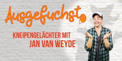 Ausgefuchst #4 - Moderation Jan van Weyde