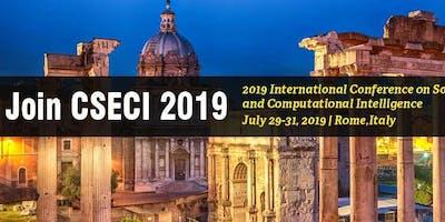 2019 International Conference on Software Engineering and Computational Intelligence (CSECI 2019)
