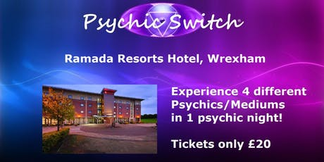 Psychic Switch - Wrexham tickets